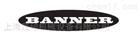 BANNER邦纳传感器厂家直销处美国原厂合作商